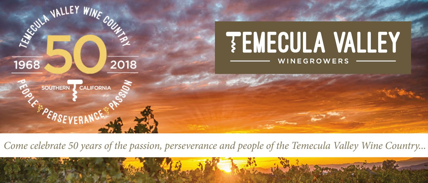 Come celebrate 50 years of the passion, preserverance and people of the Temecula Valley Wine Country...