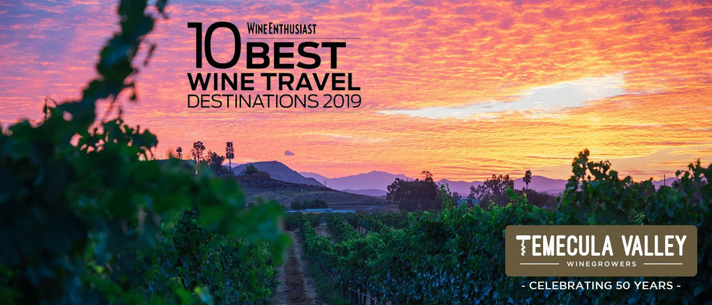 Wine Enthusiast Temecula Top 10 Wine Destinations of 2019