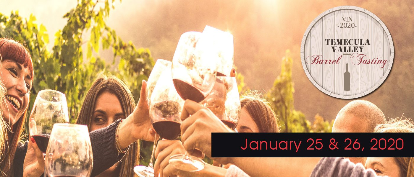 Temecula Barrel Tasting Event January 25 & 25, 2020