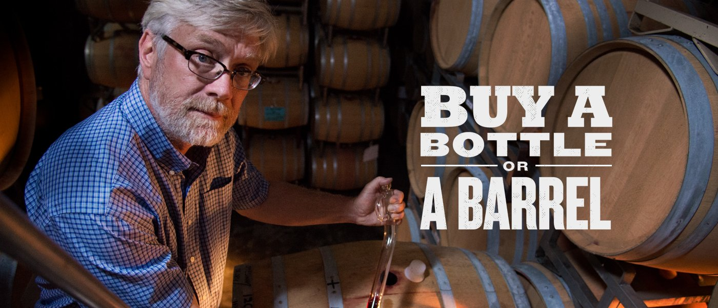 Buy a bottle or a barrel